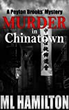 Murder in Chinatown (Peyton Brooks' Series Book 5)