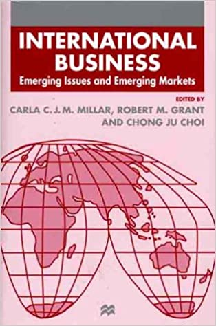 International Business: Emerging Issues and Emerging Markets (Academy of International Business)