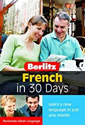 French in 30 Days with Book(s) (Berlitz in 30 Days)