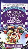 Murder Can Wreck Your Reunion, Selma Eichler, 0451185218