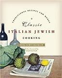 Classic Italian Jewish Cooking, Edda Servi Machlin, 0060758023