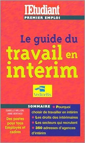Lire Le guide du travail en intérim, édition 2000 pdf