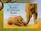 Bashi, Elephant Baby (Viking Kestrel picture books)