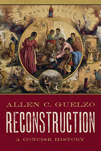 (Reconstruction: A Concise History)
