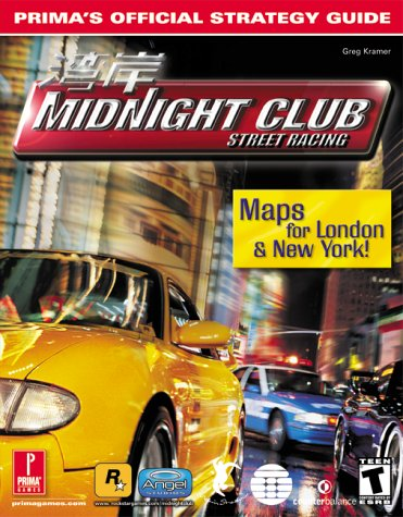 Midnight Club: Street Racing: Prima's Official Strategy Guide