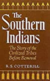 The Southern Indians, R. S. Cotterill, 0806111712
