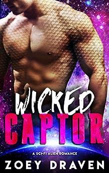 Wicked Captor (A SciFi Alien Warrior Romance) (Warrior of Rozun Book 1) by [Draven, Zoey]