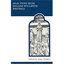 Selections from English Wycliffite Writings