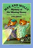 Max and Molly and the Mystery of the Missing Honey, Jurg Obrist, 0735812667