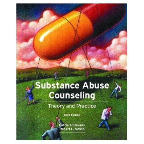 Substance Abuse Counseling: Theory and Practice (3rd Edition)