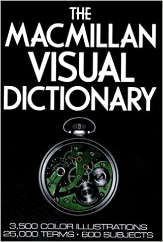 Book The Macmillan Visual Dictionary: 3500 Color Illustrations, 25000 Terms, 600 Subjects