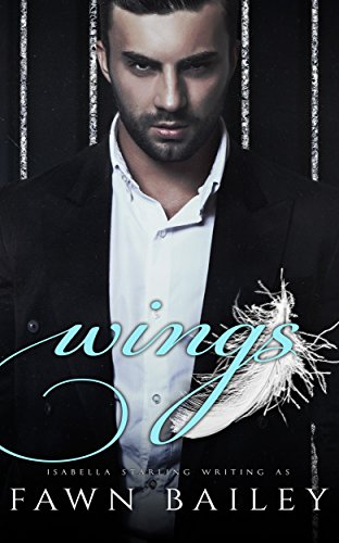 Series Wing - Wings: A Dark Mafia Romance (Gilded Cage Book 1)