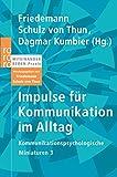 Impulse für Kommunikation im Alltag (Kommunikationspsychologische Miniaturen, Band 3)