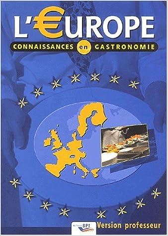 En ligne L'Europe : Connaissances en gastronomie, version professeur epub, pdf