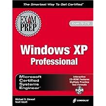 MCSE Windows XP Professional Exam Prep with CDROM