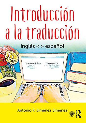 Introducción A La Traducción Inglés Español Spanish Edition Kindle Edition By Jiménez Jiménez Antonio F Reference Kindle Ebooks
