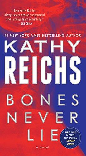 Bones Never Lie (with bonus novella Swamp Bones): A Novel (Temperance Brennan)
