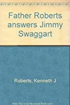 Father Roberts answers Jimmy Swaggart…