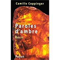 Paroles d'ambre