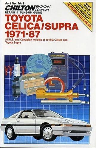 toyota celica and supra 1971 87 chilton s repair manual chilton rh amazon com 1984 Toyota Supra 1984 Toyota Supra