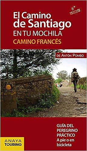 El Camino de Santiago en tu mochila. Camino Francés: Amazon.es ...