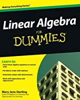 Linear Algebra For Dummies Front Cover