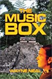 The Music Box, Wayne Neal, 1592862233