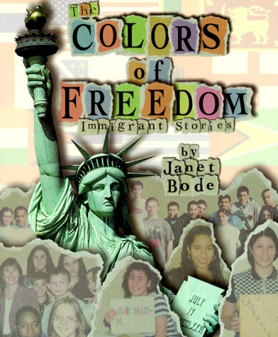 The Colors of Freedom: Immigrant Stories (Social Studies, Cultures and People)