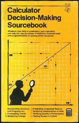 Calculator decision-making sourcebook