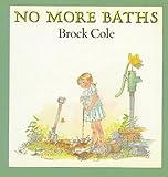 No More Baths, Brock Cole, 0374455147