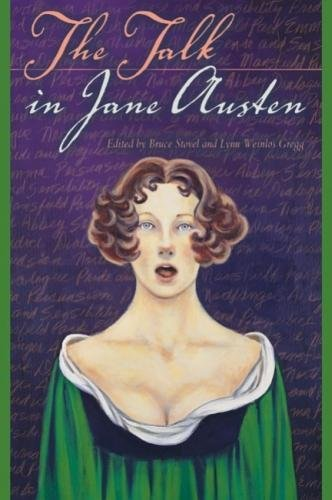 Amazon.com: The Talk in Jane Austen (9780888643742): Bruce ...