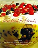 img - for Fast Food for Friends by Marie-Pierre Moine (1999-02-25) book / textbook / text book