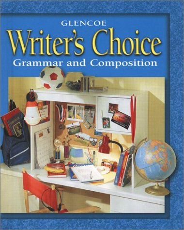 Writer's Choice © 2001 Grade 6 Student Edition : Grammar and Composition