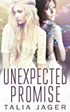 Unexpected Promise (Between Worlds Book 5)