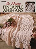 So Pretty Pineapple Afghans Crochet Patterns (Leisure Arts 3116)
