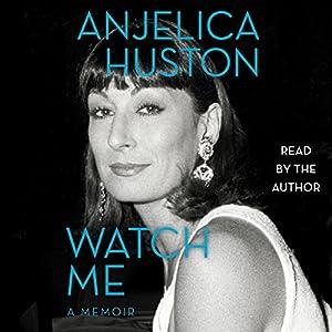 Watch Me: A Memoir Audiobook
