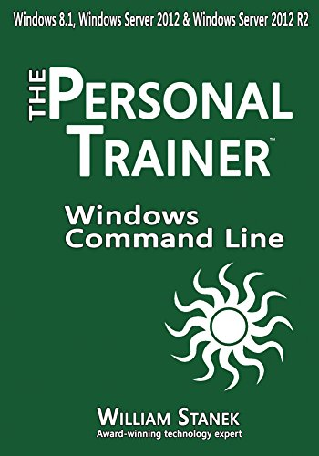 Download Windows Command-Line for Windows 8.1, Windows Server 2012, Windows Server 2012 R2 (The Personal Trainer for Technology) Pdf