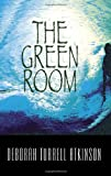 The Green Room, Deborah Turrell Atkinson, 1590581989