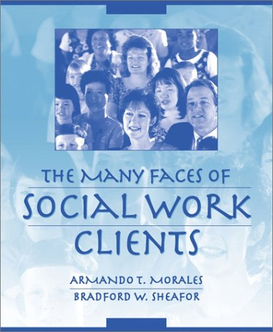 The Many Faces of Social Work Clients