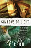 img - for Shadows of Light (Shadow of Dreams Series #3) book / textbook / text book