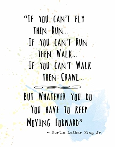 wall-art-prints-by-artdash-martin-luther-king-jr-famous-quotes-keep-moving-forward-8x10