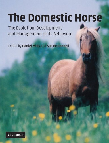 The Domestic Horse: The Evolution, Development and Management of its Behaviour