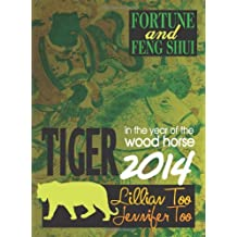 Lillian Too & Jennifer Too Fortune & Feng Shui 2014 Tiger