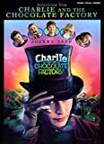 Selections from Charlie and the Chocolate Factory: Piano/Vocal/Chords