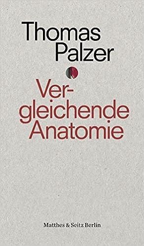 Vergleichende Anatomie: Eine Geschichte der Liebe punctum: Amazon.de ...