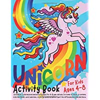 Unicorn Activity Book for Kids ages 4-8: A children's coloring book and activity pages for 4-8 year old kids. For home or travel, it contains ... games, spot the difference puzzles and more.