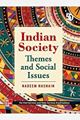 Indian Society: Themes and Social Issues (For civil services and state services examinations) Kindle Edition