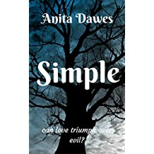 Simple...: can love triumph over evil?