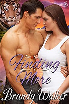 Finding More (Tiger Nip Book 3) by [Walker, Brandy]