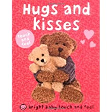 Bright Baby Touch and Feel Hugs and Kisses